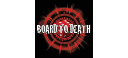 Board to Death Games
