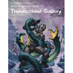 Rifts Dimension Book: Thundercloud Galaxy