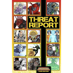 Mutants & Masterminds: Threat Report