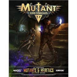 Mutant Chronicles RPG (3rd ed): Mutants & Heretics Source Book