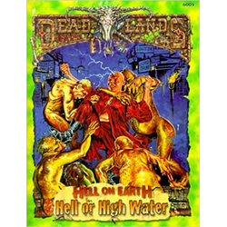 Deadlands: Hell on Earth - Hell or High Water