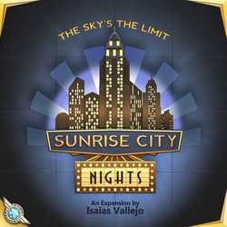 Sunrise City: Nights!