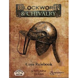 Clockwork & Chivalry: Core Rulebook (2nd ed)