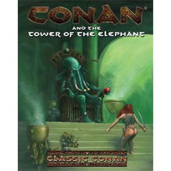 Conan RPG: And the Tower of the Elephant