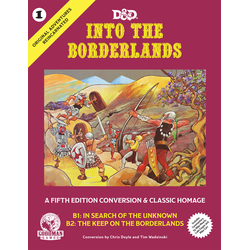 Original Adventures Reincarnated: Into the Borderlands (D&D 5.0)