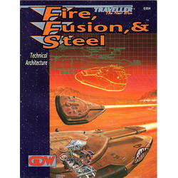 Traveller: Fire, Fusion, & Steel (1993)