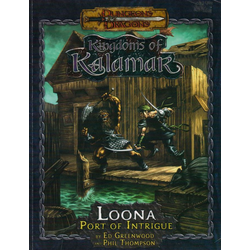 D&D 3.0: Kalamar - Loona: Port of Intrigue