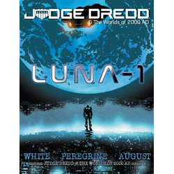Judge Dredd RPG: Luna-1 (Soft Cover)