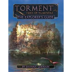 Torment: Tides of Numenera—The Explorer's Guide