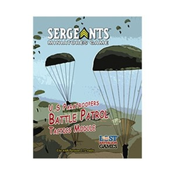 "Sergeants Miniature Game: US Paratroopers ""Battle Patrol"" Tactics Module"