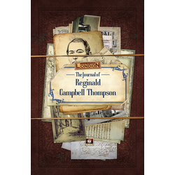 Call of Cthulhu: Cthulhu Britannica - The Journal of Reginald Campbell Thompson