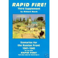 Rapid Fire! Supplement 3: Scenarios for the Russian Front