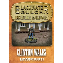 Blackwater Gulch: Clinton Wales