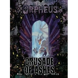 World of Darkness: Orpheus, Book Two: Crusade of Ashes (Begagnad) )