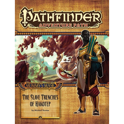 Pathfinder Adventure Path: The Slave Trenches of Hakotep
