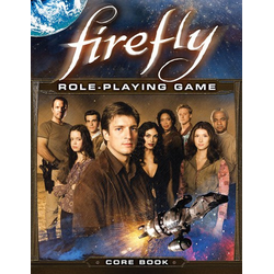 Firefly RPG: Core Rulebook