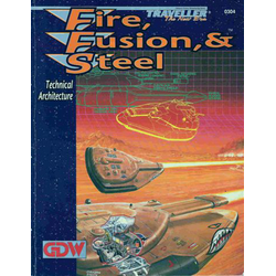 Traveller: Fire, Fusion & Steel