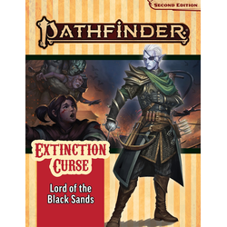 Pathfinder Adventure Path: Lord of the Black Sands (Extinction Curse 5)