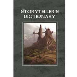 The Storyteller's Dictionary (System Neutral RPG Sourcebook)
