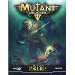Mutant Chronicles RPG (3rd ed): Dark Legion Campaign