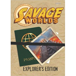 Savage Worlds RPG: Explorer's Edition