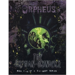World of Darkness: Orpheus, Book Five: The Orphan-Grinders (Begagnad) )