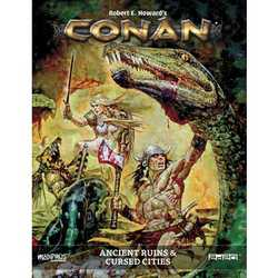 Conan RPG: Ancient Ruins & Cursed Cities