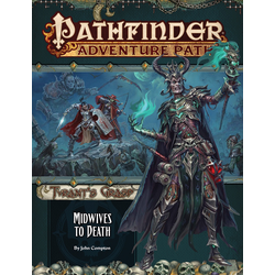 Pathfinder Adventure Path: Midwives to Death (The Tyrant's Grasp 6)