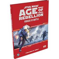 Star Wars: Age of Rebellion: Forged in Battle