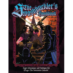 Mage: The Sorcerers Crusade: The Swashbuckler's Handbook