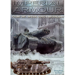 Imperial Armour Vol 1 - The Imperial Guard & Imperial Navy