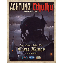 Achtung! Cthulhu - Zero Point - 1939- Three Kings