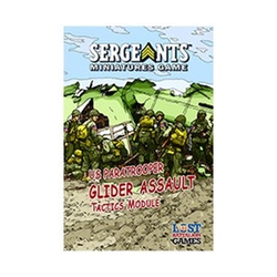"Sergeants Miniature Game: US Paratrooper ""Glider Assault"" Tactics Module"