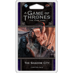 A Game of Thrones LCG (2nd ed): The Shadow City