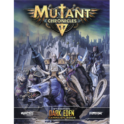 Mutant Chronicles RPG (3rd ed): Dark Eden Campaign Book