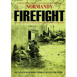Normandy Firefight