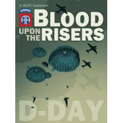 NUTS! - Blood Upon the Risers: D-Day Supplement