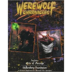 Werewolf: The Apocalypse: Werewolf Chronicles Vol 1