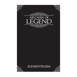 Arcania of Legend: Elementalism
