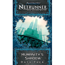 Netrunner LCG: Humanity's Shadow