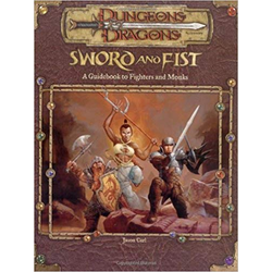 D&D 3.0: Sword and Fist: A Guidebook to Fighters and Monks