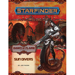 Starfinder Adventure Path: Sun Divers (Dawn of Flame 3)