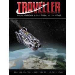 Traveller 4th ed: Last Flight of the Amuar (Reach Adventure 4)