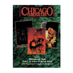 Vampire: The Masquerade: Chicago Chronicles, Vol 3 (Begagnad) )
