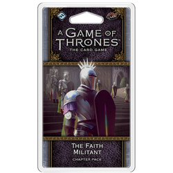 A Game of Thrones LCG (2nd ed): The Faith Militant