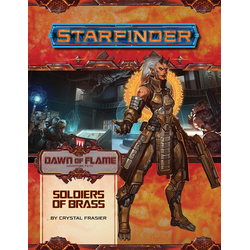 Starfinder Adventure Path: Soldiers of Brass (Dawn of Flame 2)
