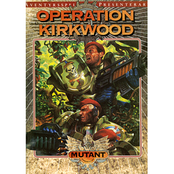 Mutant: Operation Kirkwood