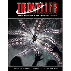 Traveller 4th ed: The Calixcuel Incident (Reach Adventure 3)