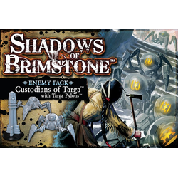 Shadows of Brimstone: Custodians of Targa