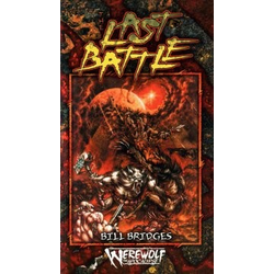 Werewolf: The Apocalypse: Novel, The Last Battle (Begagnad) )